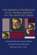 Sermon Conferences of St  Thomas Aquinas on the Apostles  Creed