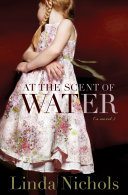 At the Scent of Water (The Second Chances Collection Book #3) [Pdf/ePub] eBook