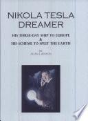 Nikola Tesla  Dreamer