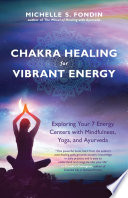 Chakra Healing for Vibrant Energy