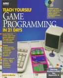 Teach Yourself Game Programming in 21 Days