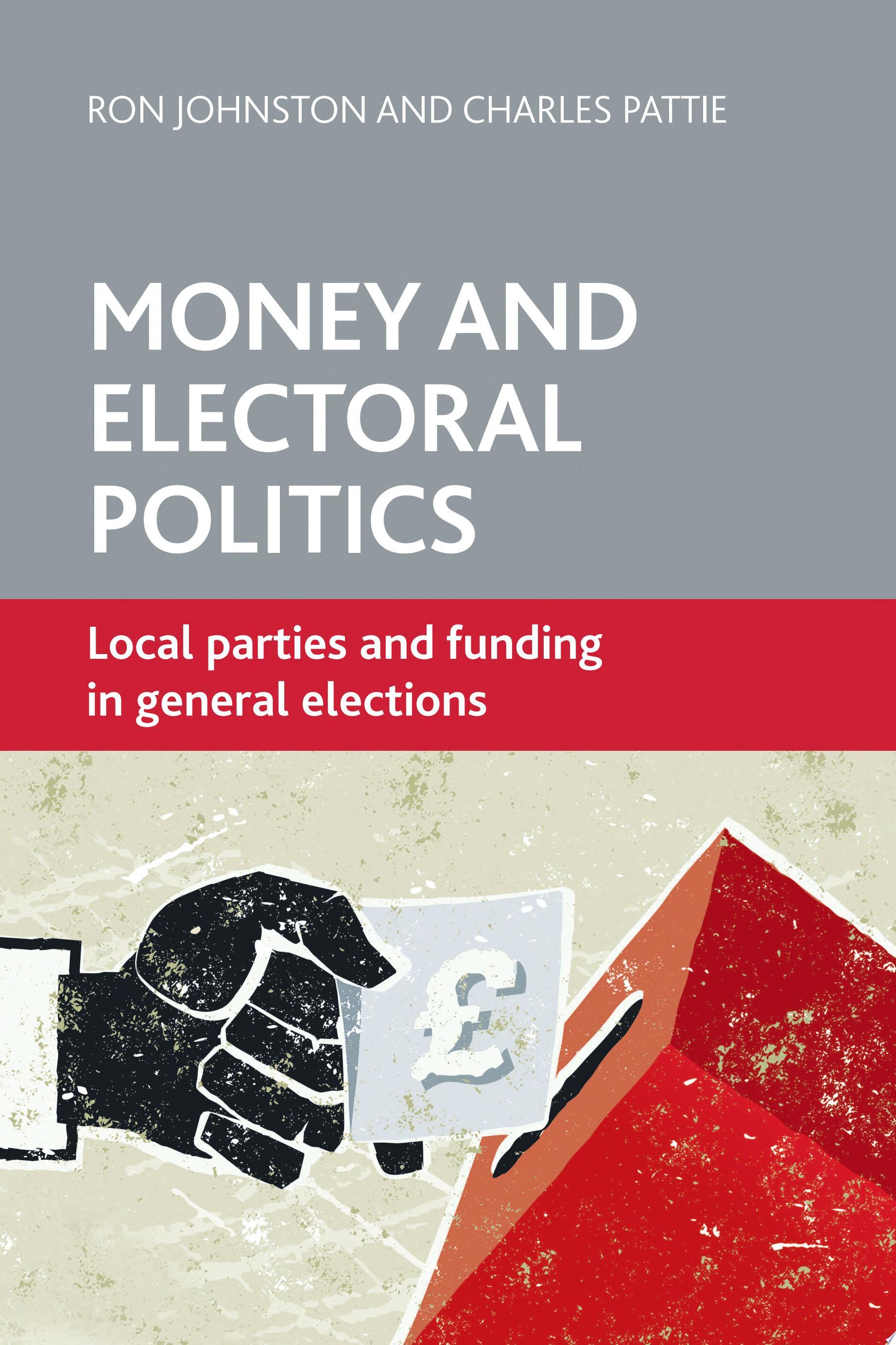 Money and electoral politics