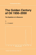 The Golden Century of Oil 1950–2050