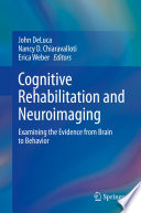 Cognitive Rehabilitation and Neuroimaging