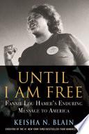 Until I Am Free