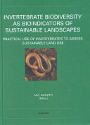 Invertebrate Biodiversity as Bioindicators of Sustainable Landscapes Book