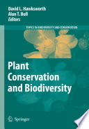 Plant Conservation And Biodiversity Book PDF