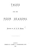 Tales for the Four Seasons. Edited by A. G. E. H.