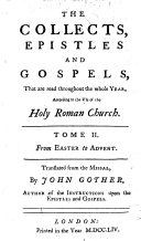 The collects, epistles and gospels, that are read throughout the whole year
