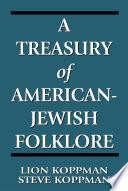 A Treasury of American-Jewish Folklore