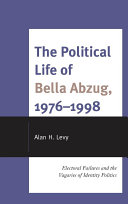 The Political Life of Bella Abzug, 1976–1998