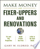 Make Money with Fixer Uppers and Renovations