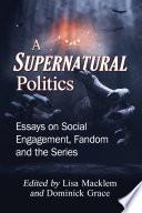 A Supernatural Politics