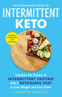 The Beginner's Guide to Intermittent Keto