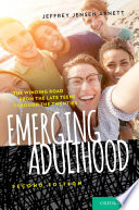 """Emerging Adulthood: The Winding Road from the Late Teens Through the Twenties"" by Jeffrey Jensen Arnett"