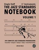 The Jazz Standards Notebook Vol 1 Bb Instruments Single Staff Book PDF