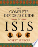 The Complete Infidel S Guide To Isis Book