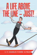A Life Above the Line     Just  Book PDF