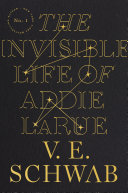 link to The invisible life of Addie LaRue in the TCC library catalog