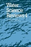 Water Science Reviews 4  Volume 4