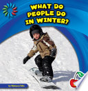 What Do People Do in Winter