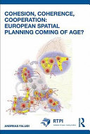 Cohesion Coherence Cooperation European Spatial Planning Coming Of Age