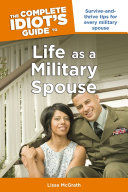 The Complete Idiot's Guide to Life as a Military Spouse Pdf/ePub eBook