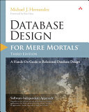 Database Design for Mere Mortals