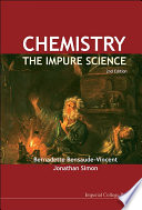 Chemistry  The Impure Science  2nd Edition