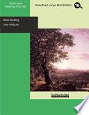 Read Online Dear Enemy (EasyRead Large Bold Edition) Epub