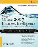 Microsoft ® Office 2007 Business Intelligence