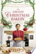 An Amish Christmas Bakery Book