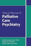 Clinical Manual of Palliative Care Psychiatry