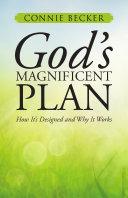 God's Magnificent Plan