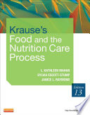 """Krause's Food & the Nutrition Care Process E-Book"" by L. Kathleen Mahan, Janice L Raymond, Sylvia Escott-Stump"