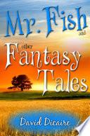 Mr. Fish & Other Fantasy Tales Pdf/ePub eBook