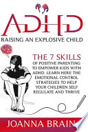 ADHD Raising an Explosive Child