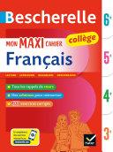 Pdf Bescherelle Mon maxi cahier de français 6e, 5e, 4e, 3e Telecharger