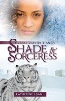 Shade and Sorceress