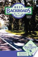 Best Backroads of Florida  The heartland Book