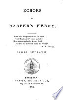 Echoes of Harper s Ferry