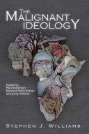 The Malignant Ideology [Pdf/ePub] eBook