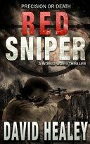 Red Sniper: a World War II Thriller