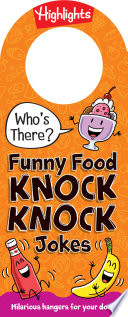 Who S There Funny Food Knock Knock Jokes