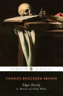 Edgar Huntly or, Memoirs of a Sleep-Walker Book