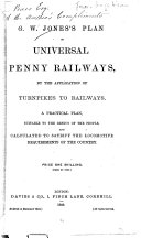 G W  Jones s Plan of Universal Penny Railways by Application of Turnpikes to Railways