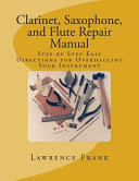 Clarinet  Saxophone  and Flute Repair Manual