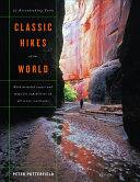 Classic Hikes Of The World Book PDF