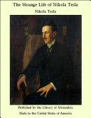 The Strange Life of Nikola Tesla [Pdf/ePub] eBook