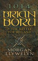 1014: Brian Boru & the Battle for Ireland Pdf